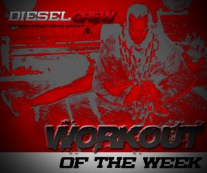 diesel-crew-workout-of-the-week